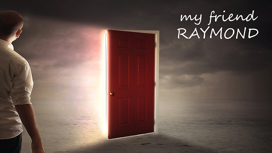 "Click image to learn about new film, ""My Friend Raymond"""